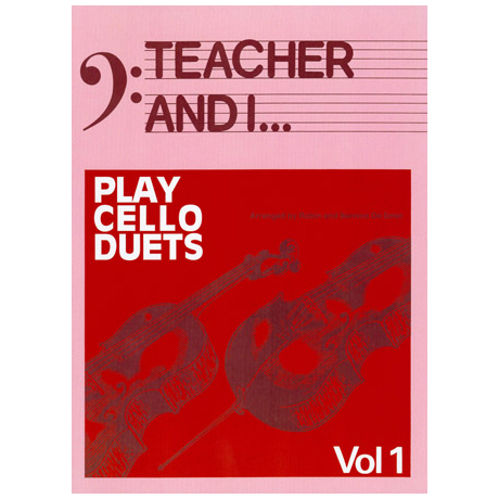 Teacher and I Play Cello Duets Band 1