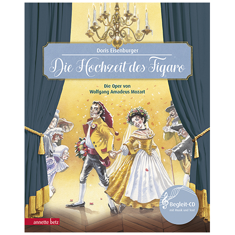 Eisenburger, D.: Die Hochzeit des Figaro (+Audio-CD)