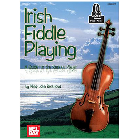 Berthoud, P. J.: Irish Fiddle Playing (+Online Audio)