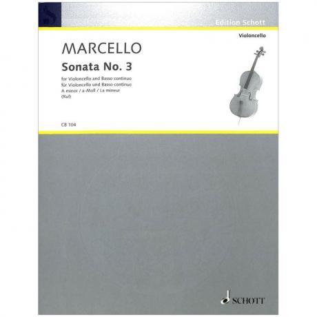 Marcello, B.: Violoncellosonate Nr. 3 a-Moll