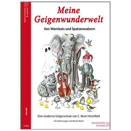 Hirschfeld, René C.: Meine Geigenwunderwelt
