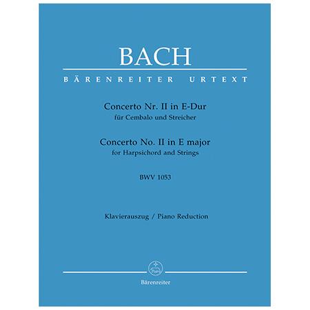 Bach, J. S.: Cembalokonzert Nr. 2 BWV 1053 E-Dur