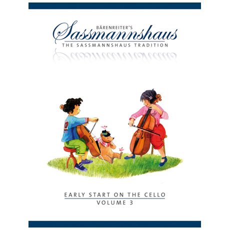 Sassmannshaus, E./K.: Early Start on the Cello Volume 3