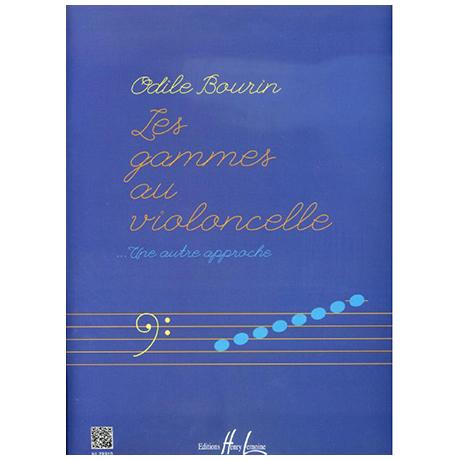 Bourin, O.: Les gammes au violoncelle – Une autre approche