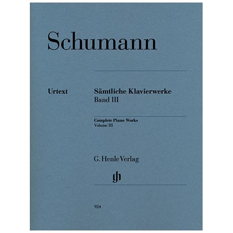 Schumann, R.: Complete Piano Works, Volume 3
