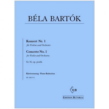 Bartók, B.: Violinkonzert Nr. 1 Sz. 36 Op. posth.