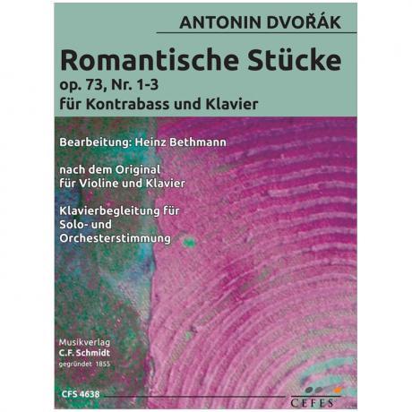Dvořák, A.: Romantische Stücke Op. 73/1-3