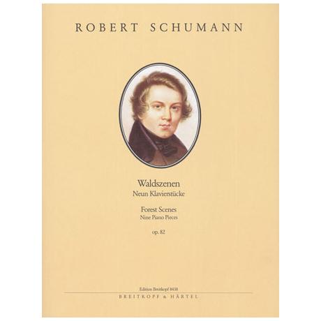 Schumann, R.: Waldszenen Op. 82