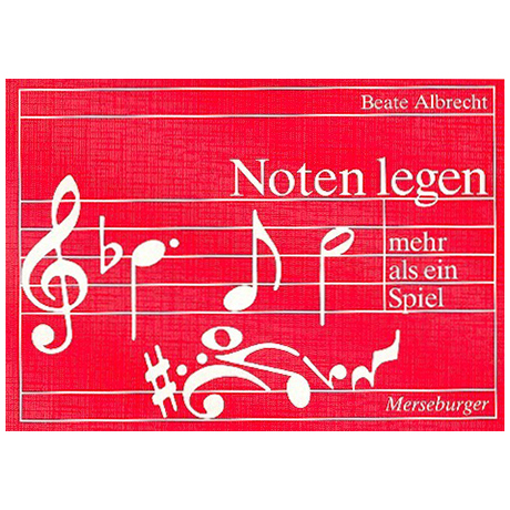 Albrecht, B.: Notenlegen – mehr als ein Spiel