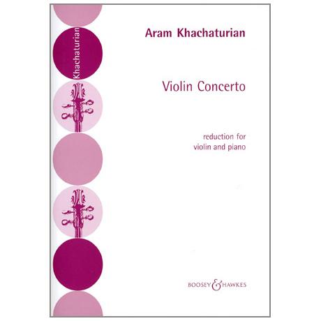 Chatschaturjan, A.: Violinkonzert 1940 d-Moll