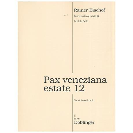 Bischoff, R.: Pax veneziana estate 12