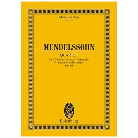 Mendelssohn Bartholdy, F.: Streichquartett f-Moll Op. 80