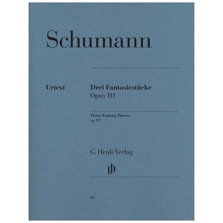 Schumann, R.: 3 Fantasiestücke Op. 111