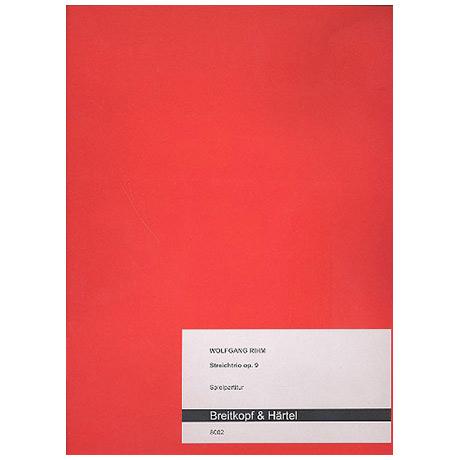 Rihm, W.: Streichtrio Op. 9 (1971)