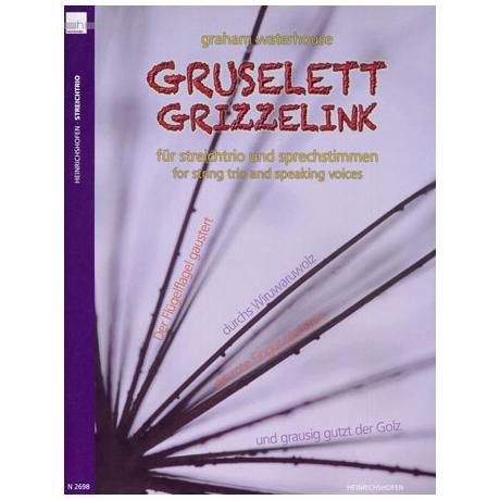Waterhouse, G.: Gruselett Grizzelink