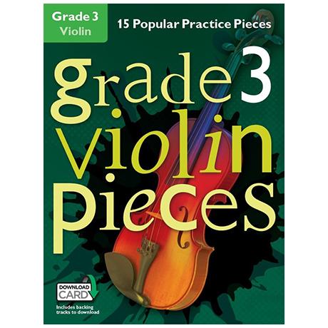 Hussey, Ch.: Grade 3 Violin Pieces (+Download Card)