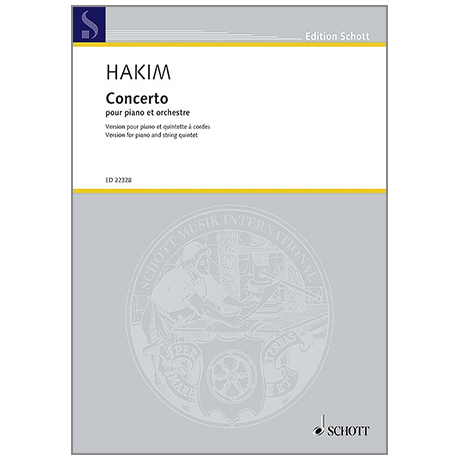 Hakim, N.: Concerto pour piano – Version pour piano et quintette à cordes