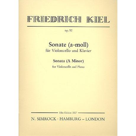 Kiel, F.: Sonate Op. 52 a-Moll