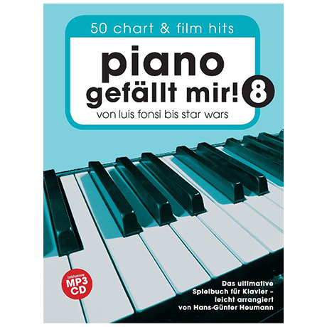 Heumann, H.-G.: Piano gefällt mir! 50 Chart- und Filmhits Band 8 (+MP3-CD)
