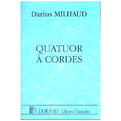 Milhaud, D.: Quatuor No. 1 Op. 5 (1912)
