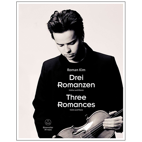 Kim, R.: Three Romances for Violin and Piano
