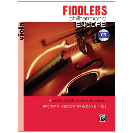 Dabczynski, A. H./Phillips, B.: Fiddlers Philharmonic Encore! Viola (+CD)
