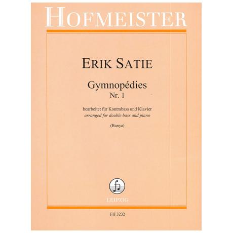 Satie, E.: Gymnopédies Nr. 1