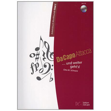 Da Capo Attacca - Arbeitsbuch Musikkunde Band 2 (+2 CD'S)