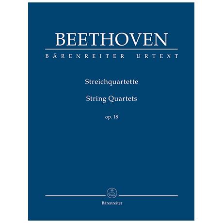 Beethoven, L. v.: Streichquartette Op. 18