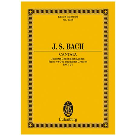 Bach, J. S.: Kantate BWV 51 »Dominica 15 post Trinitatis et in ogni Tempo«