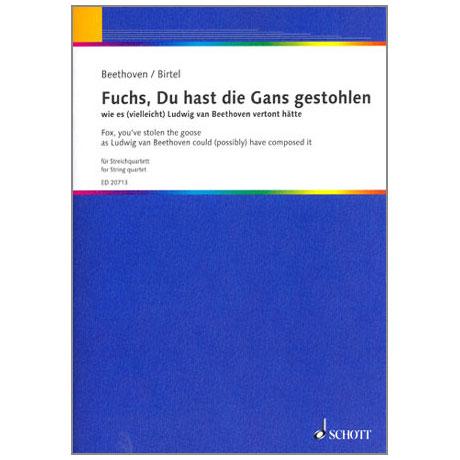 Birtel, W.: Fuchs, Du hast die Gans gestohlen (nach Beethoven)