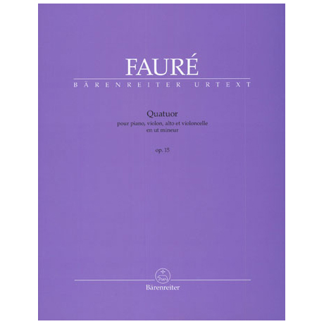 Fauré, G.: Quatuor c-Moll Op. 15