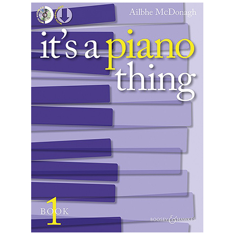 McDonagh, A.: It's A Piano Thing Book 1 (+CD)