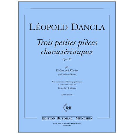 Dancla, L.: Trois petites pieces characteristiques Op. 55
