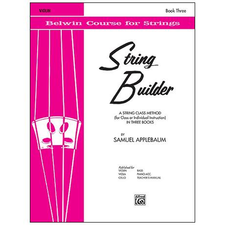 Applebaum, S.: String Builder Book Three – Violin