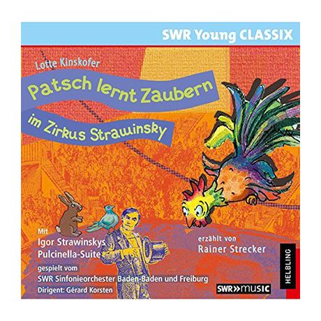 Patsch lernt Zaubern im Zirkus Strawinsky – Hörspiel-CD