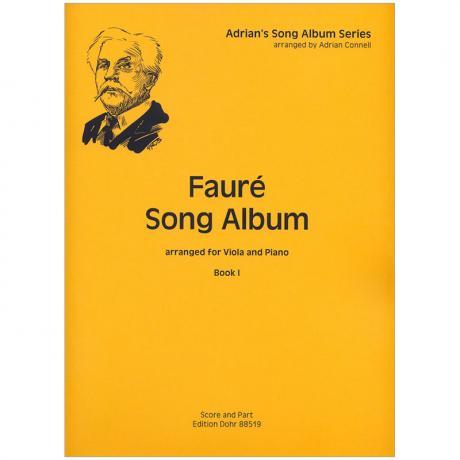Fauré, G.: Fauré Song Album I