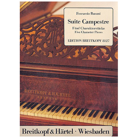 Busoni, F.: Suite Campestre Busoni-Verz. 81