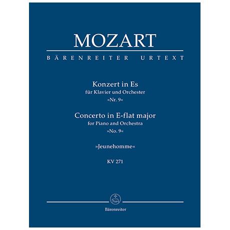Mozart, W. A.: Konzert für Klavier und Orchester Nr. 9 Es-Dur KV 271 »Jeunehomme«