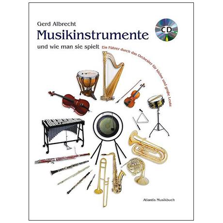 Musikinstrumente und wie man sie spielt (G. Albrecht)