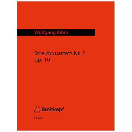 Rihm, W.: 2. Streichquartett op. 10 (1970)