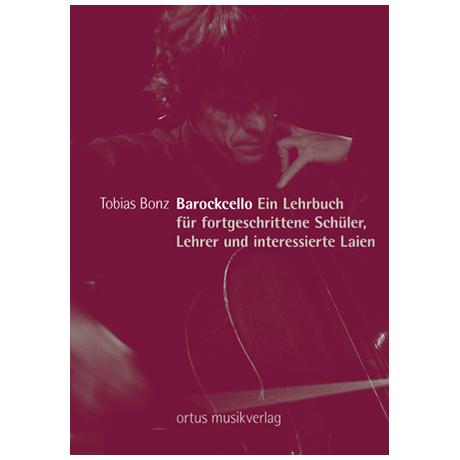 Bonz, T.: Barockcello – Ein Lehrbuch