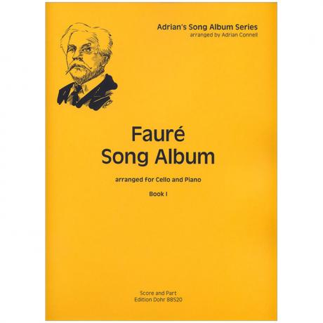 Fauré, G.: Fauré Song Album I