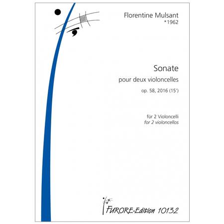Mulsant, F.: Sonate pour deux violoncelles Op. 58 (2016)