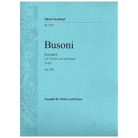 Busoni, F.: Violinkonzert Op. 35a D-Dur, Busoni-Verz. 243