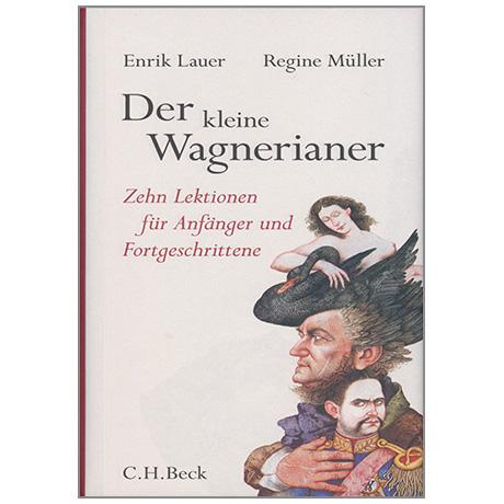 Lauer, E.: Der kleine Wagnerianer