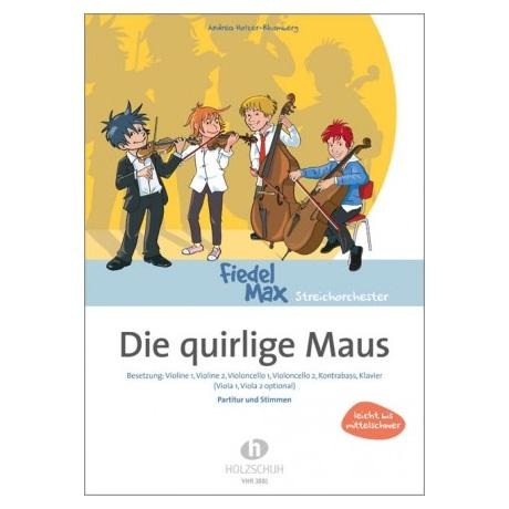Holzer-Rhomberg, A.: Die quirlige Maus