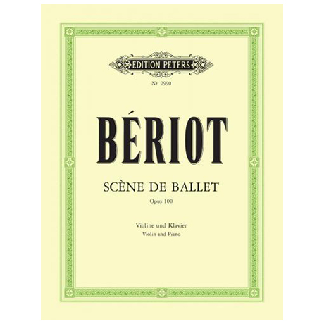 Bériot, Ch. d..: Scène de Ballet Op.100