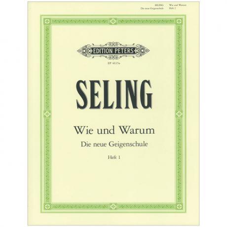 Seling, H.: Wie und Warum – Violinschule Band 1