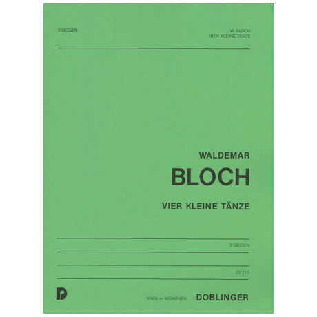 Bloch, W.: 4 kleine Tänze